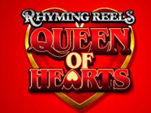 Выбирайте игровой автомат Rhyming Reels Queen Of Hearts